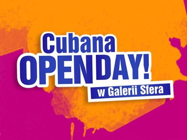 Cubana Open Day!